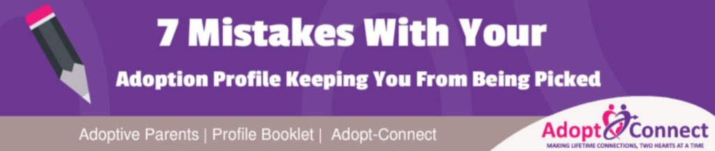 7 mistakes with your adoption profile keeping you from being picked